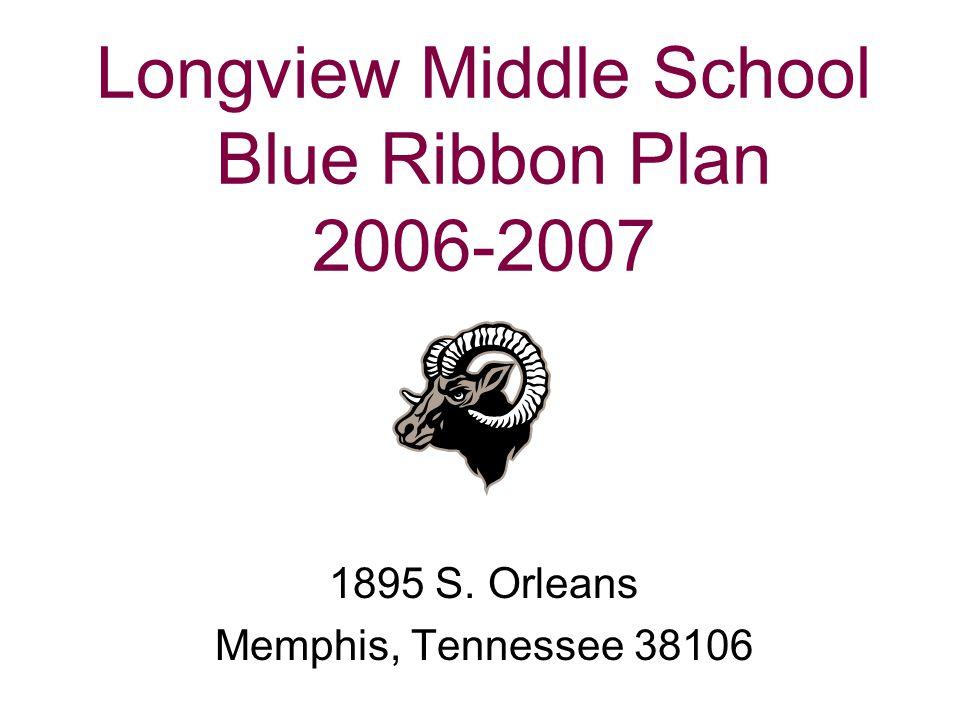 Longview Middle School Blue Ribbon Plan 2006-2007