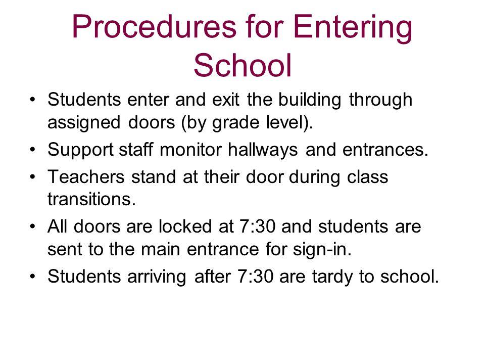 Procedures for Entering School