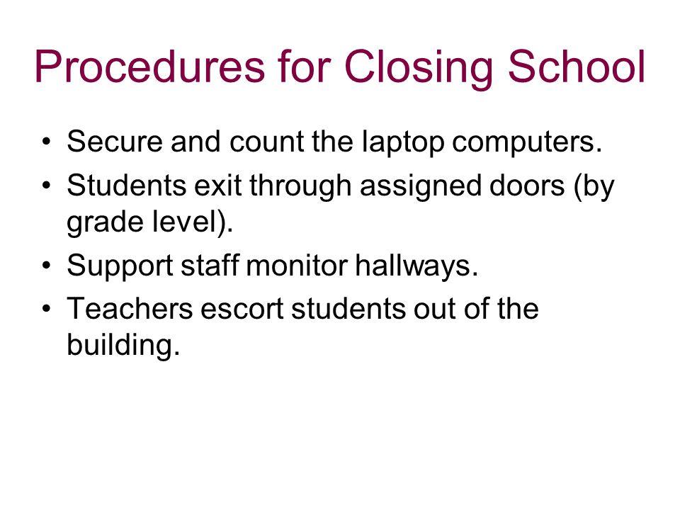 Procedures for Closing School