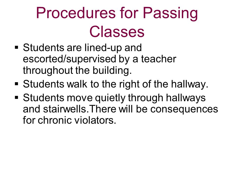 Procedures for Passing Classes