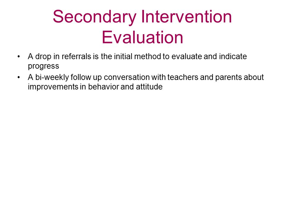Secondary Intervention Evaluation