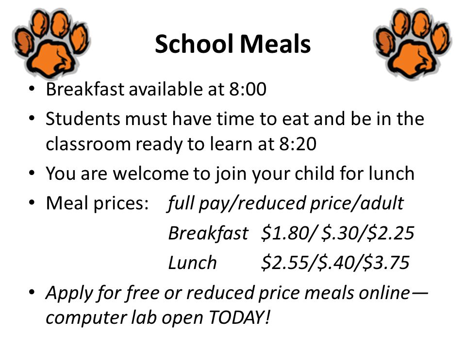 School Meals Breakfast available at 8:00