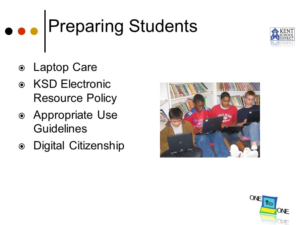 Preparing Students Laptop Care KSD Electronic Resource Policy
