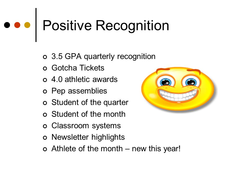 Positive Recognition 3.5 GPA quarterly recognition Gotcha Tickets