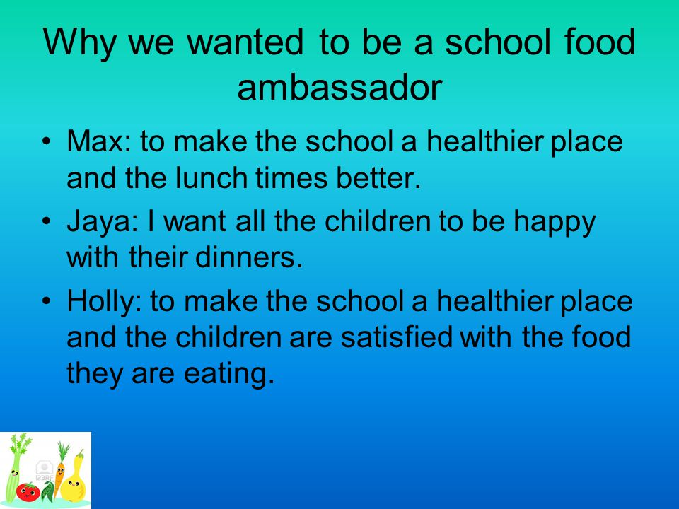 Why we wanted to be a school food ambassador