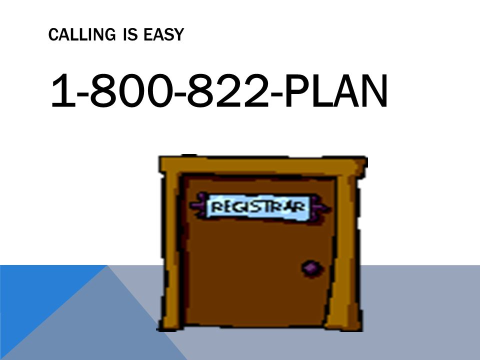 Calling is Easy 1-800-822-PLAN