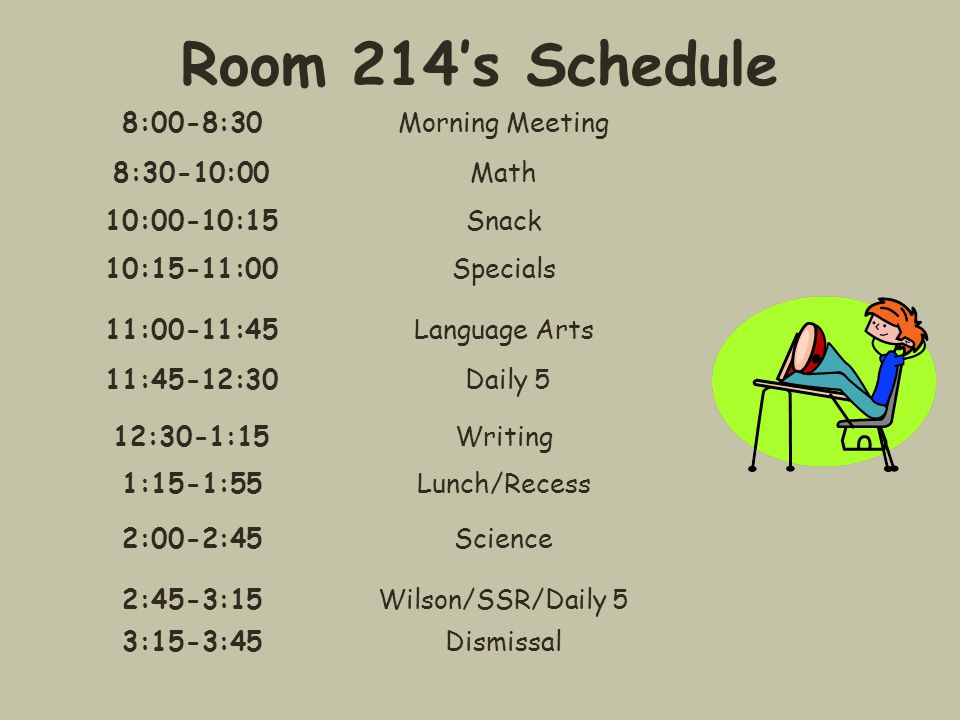 Room 214's Schedule 8:00-8:30 Morning Meeting 8:30-10:00 Math