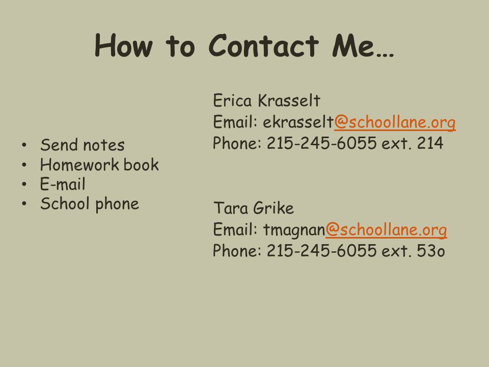 How to Contact Me… Erica Krasselt