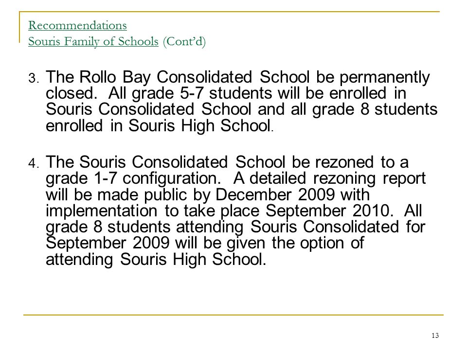 Recommendations Souris Family of Schools (Cont'd)