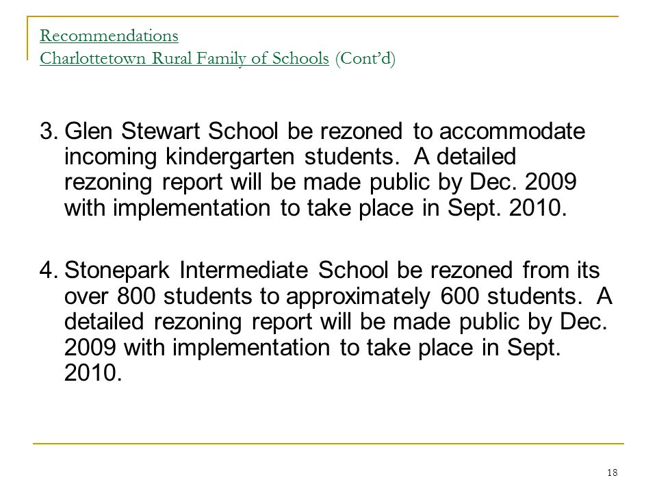Recommendations Charlottetown Rural Family of Schools (Cont'd)