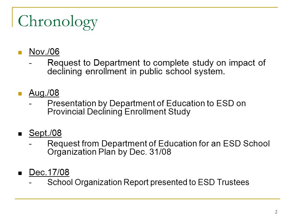 Chronology Nov./06. - Request to Department to complete study on impact of declining enrollment in public school system.