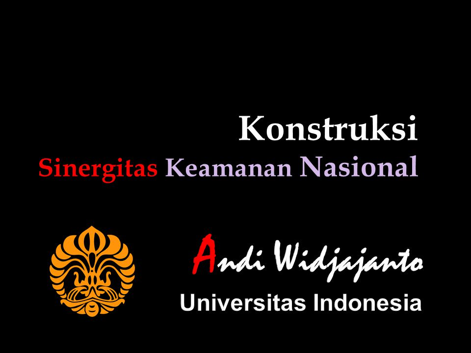 Andi Widjajanto Universitas Indonesia