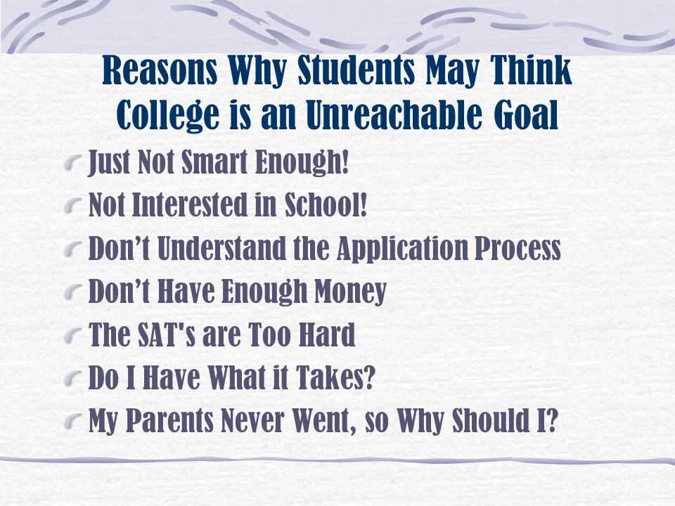 Reasons Why Students May Think College is an Unreachable Goal