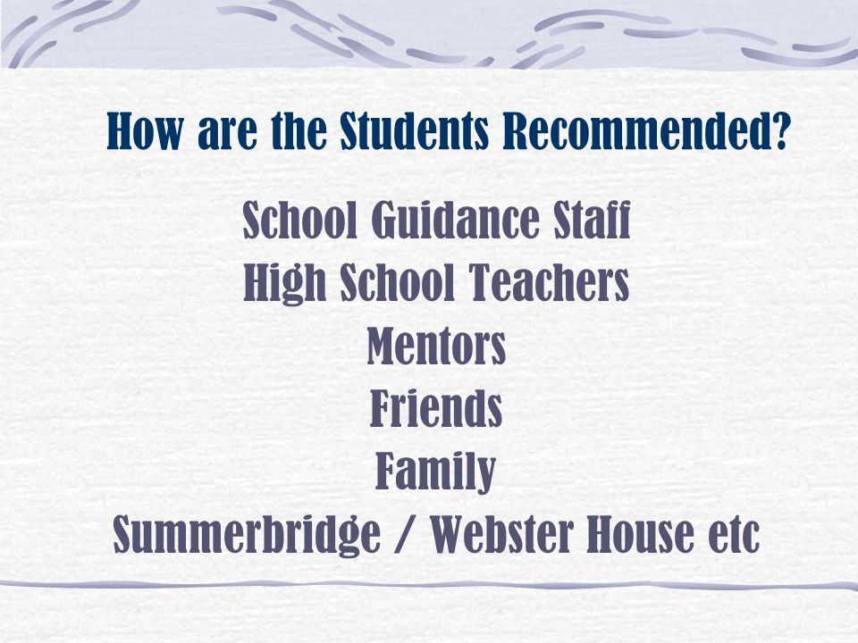 How are the Students Recommended
