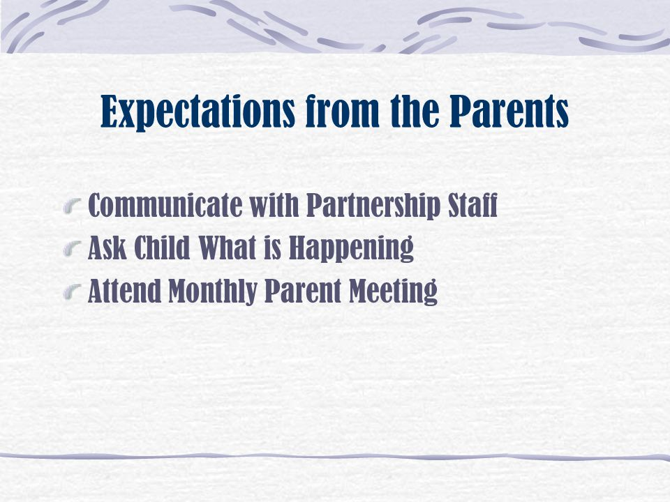Expectations from the Parents