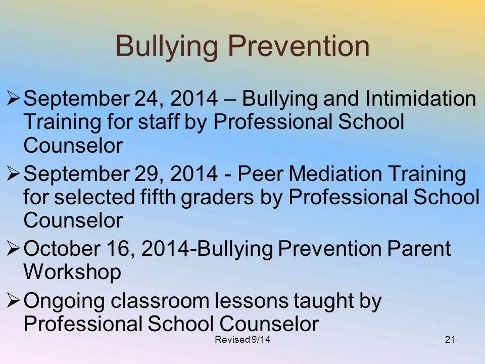 Bullying Prevention September 24, 2014 – Bullying and Intimidation Training for staff by Professional School Counselor.