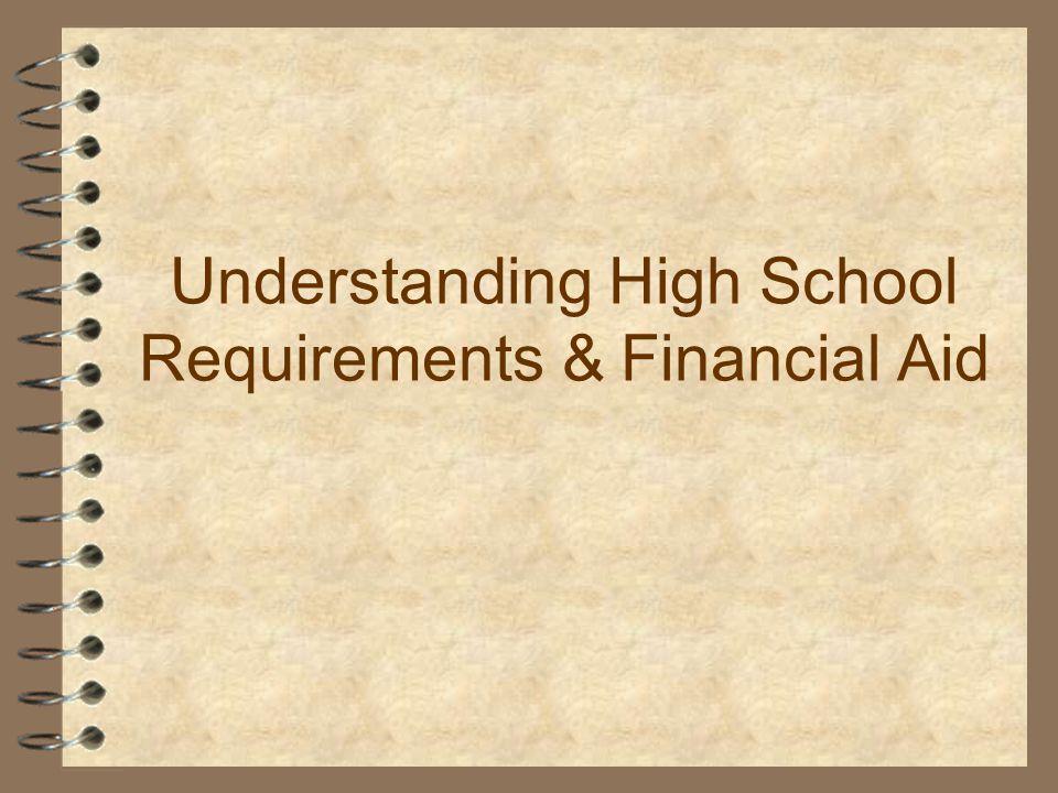 Understanding High School Requirements & Financial Aid