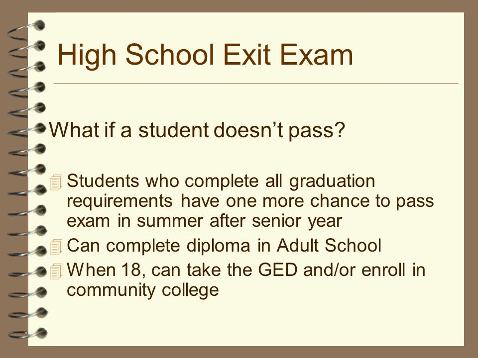 High School Exit Exam What if a student doesn't pass