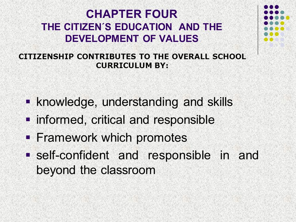 CHAPTER FOUR THE CITIZEN´S EDUCATION AND THE DEVELOPMENT OF VALUES