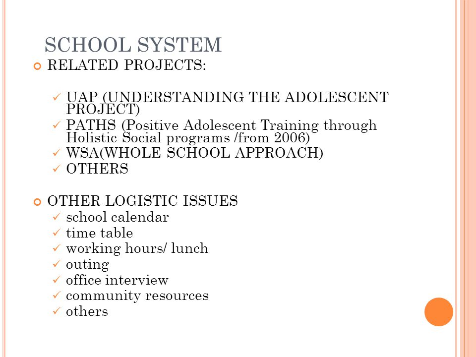 SCHOOL SYSTEM RELATED PROJECTS: