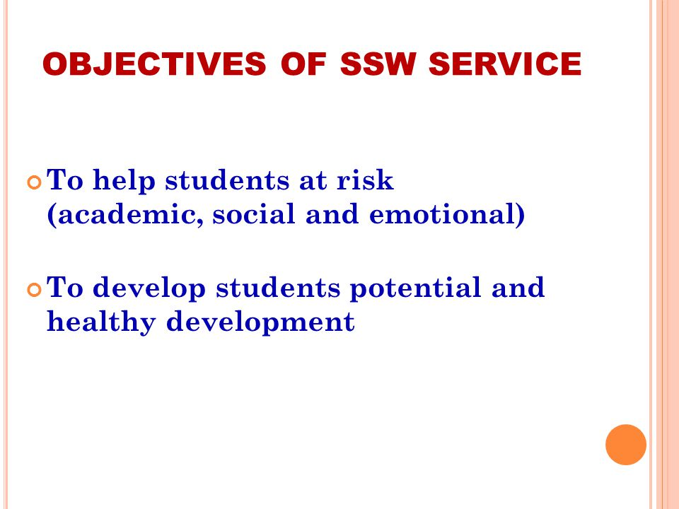 OBJECTIVES OF SSW SERVICE