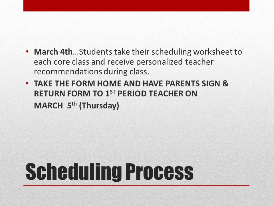 March 4th…Students take their scheduling worksheet to each core class and receive personalized teacher recommendations during class.