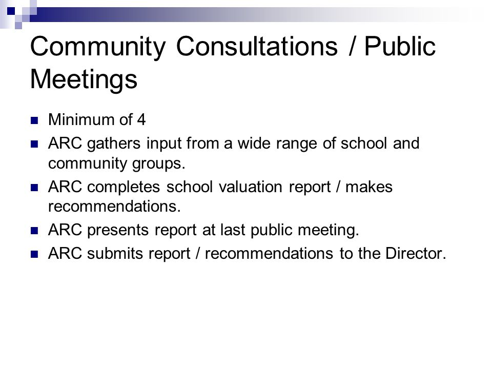 Community Consultations / Public Meetings
