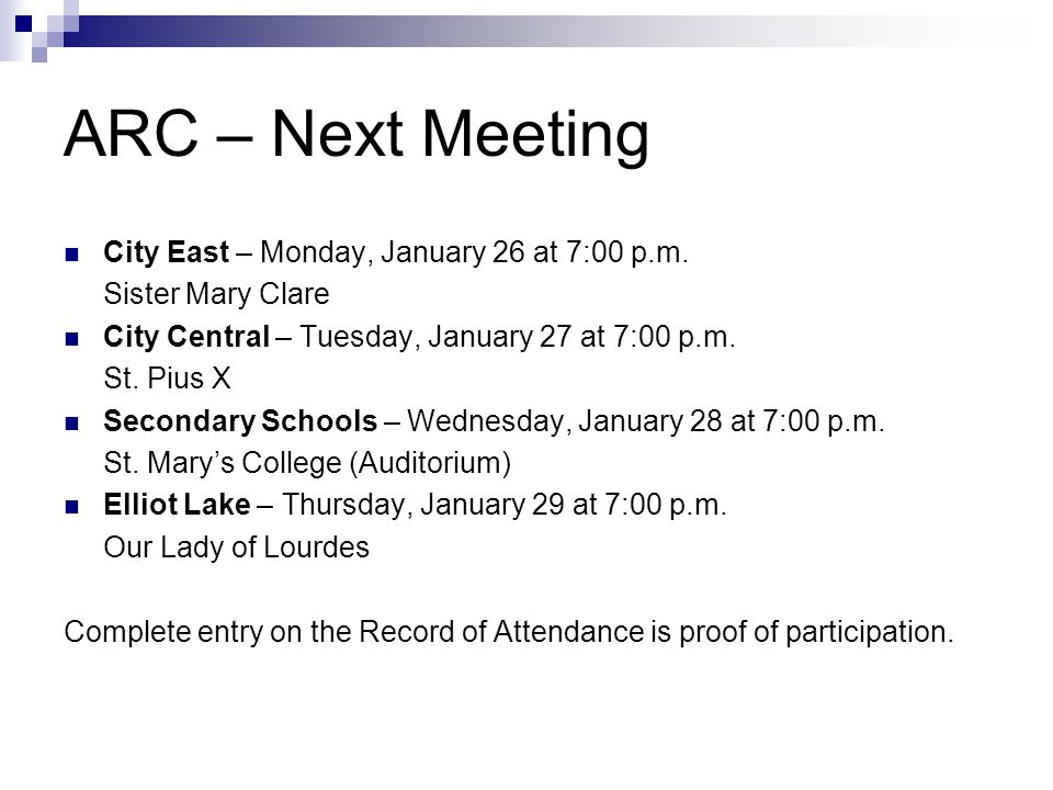 ARC – Next Meeting City East – Monday, January 26 at 7:00 p.m.