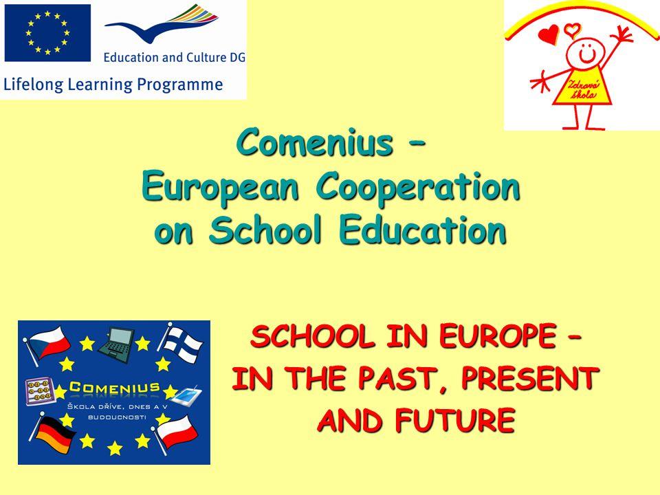 Comenius – European Cooperation on School Education