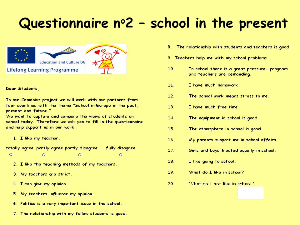Questionnaire no2 – school in the present
