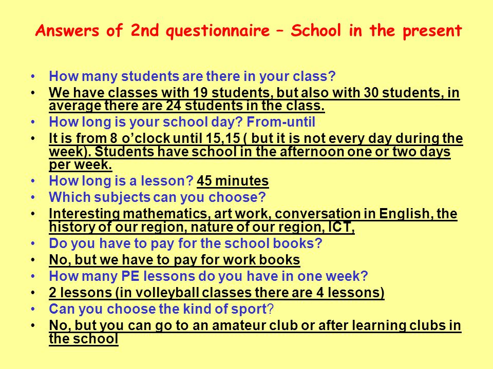 Answers of 2nd questionnaire – School in the present
