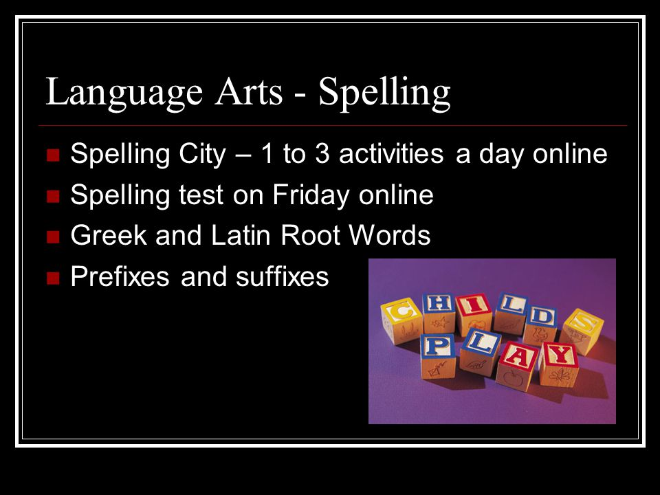 Language Arts - Spelling
