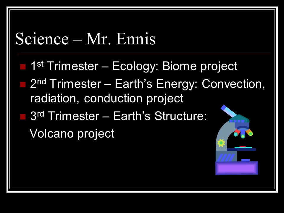 Science – Mr. Ennis 1st Trimester – Ecology: Biome project