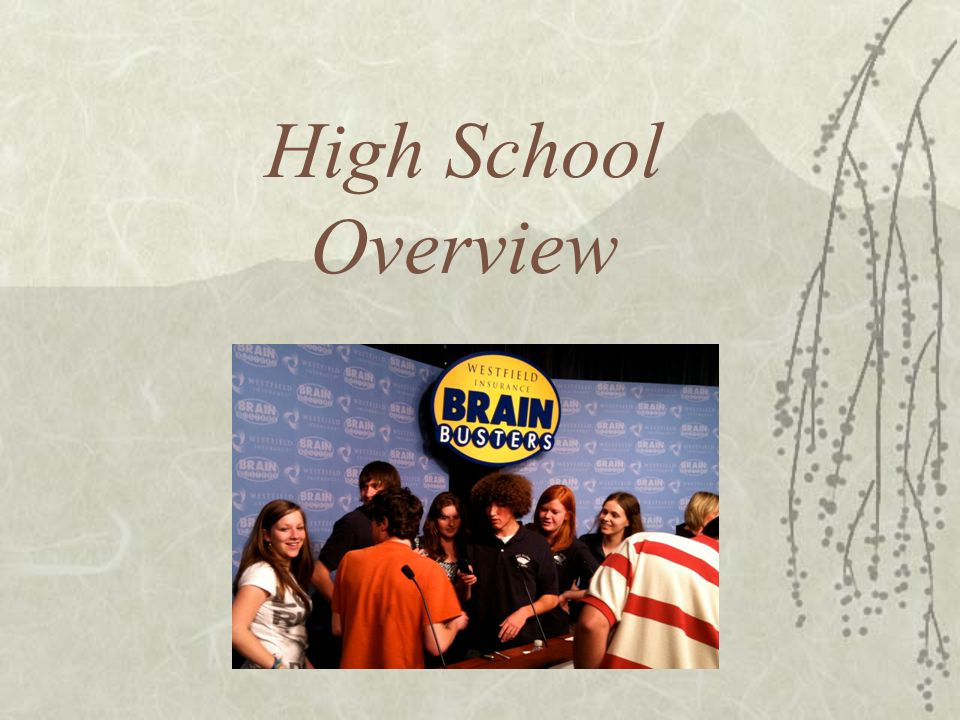 High School Overview