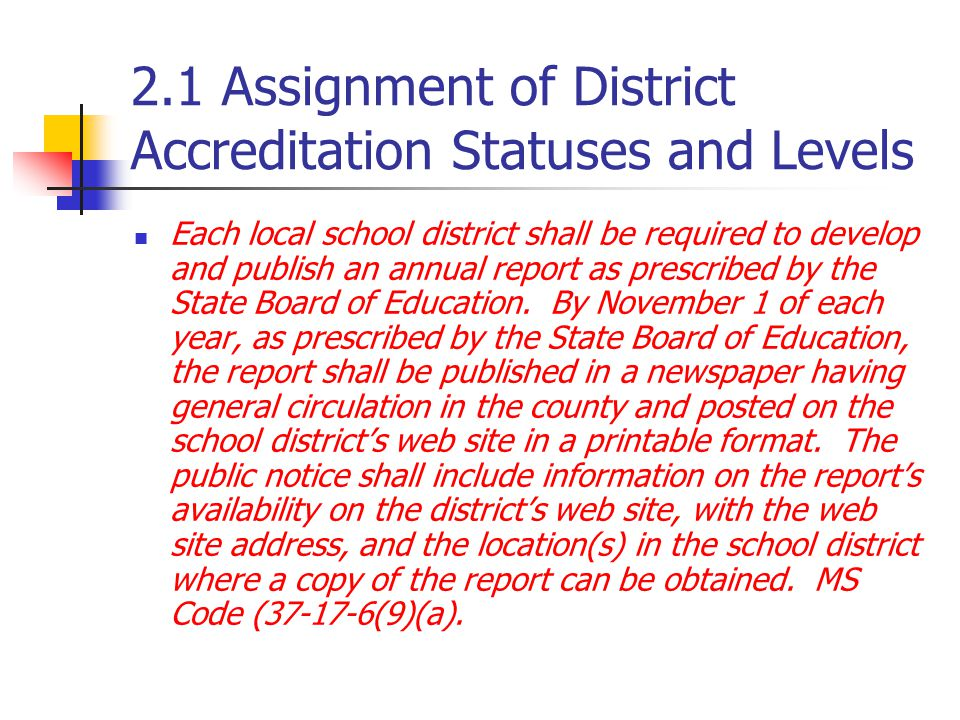 2.1 Assignment of District Accreditation Statuses and Levels
