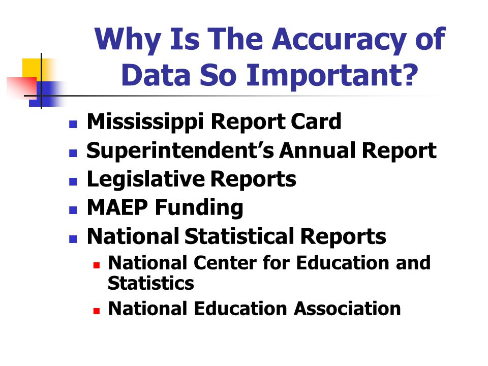 Why Is The Accuracy of Data So Important