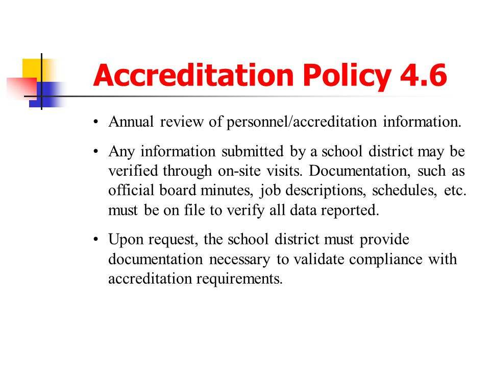 Accreditation Policy 4.6 Annual review of personnel/accreditation information.