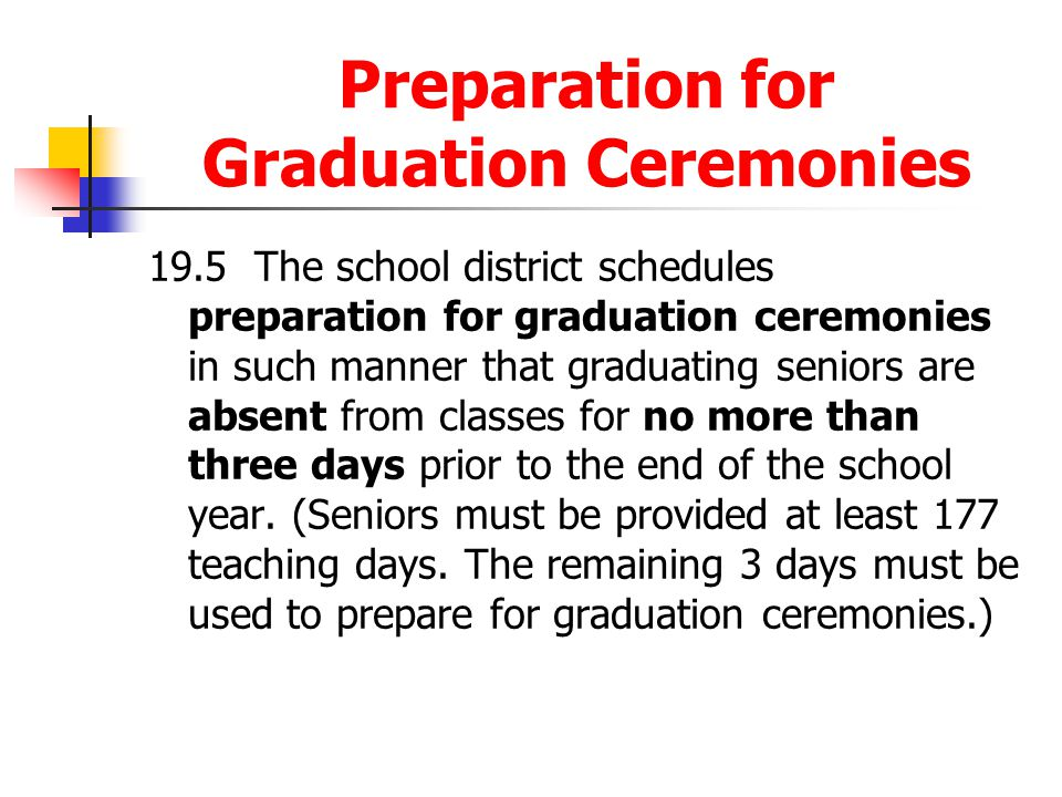 Preparation for Graduation Ceremonies