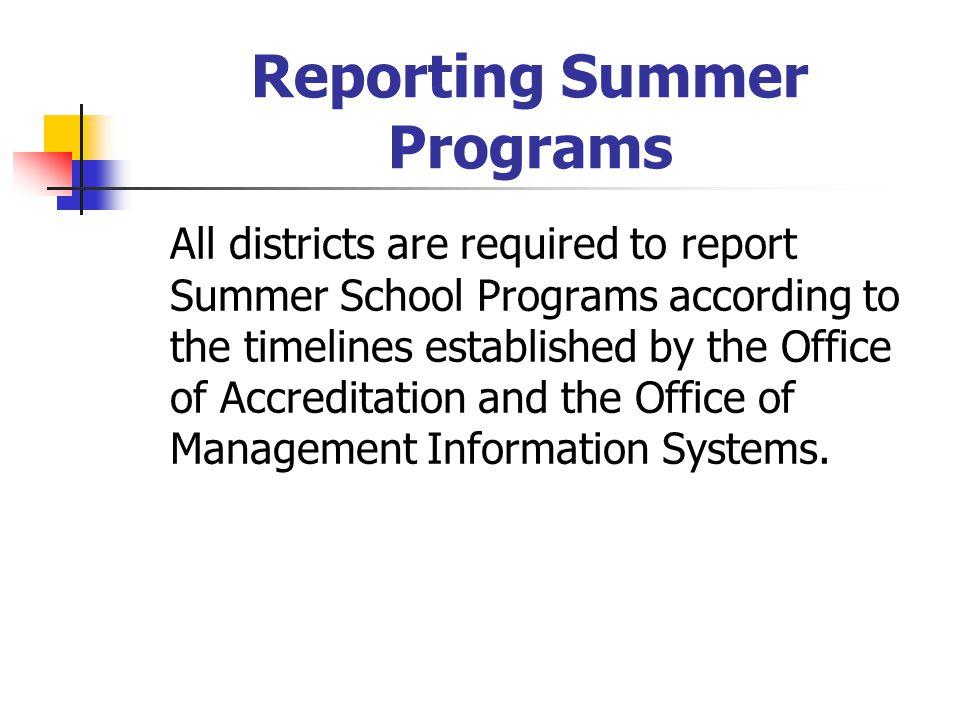 Reporting Summer Programs