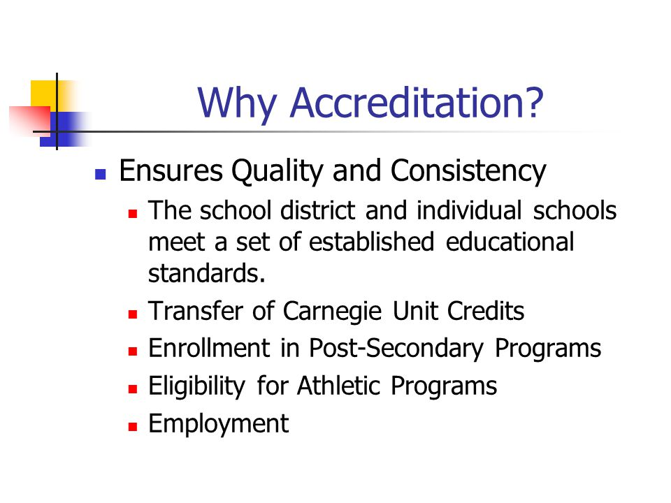 Why Accreditation Ensures Quality and Consistency