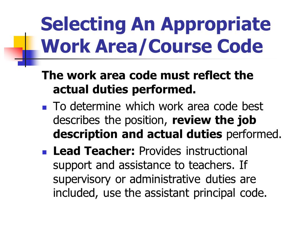 Selecting An Appropriate Work Area/Course Code