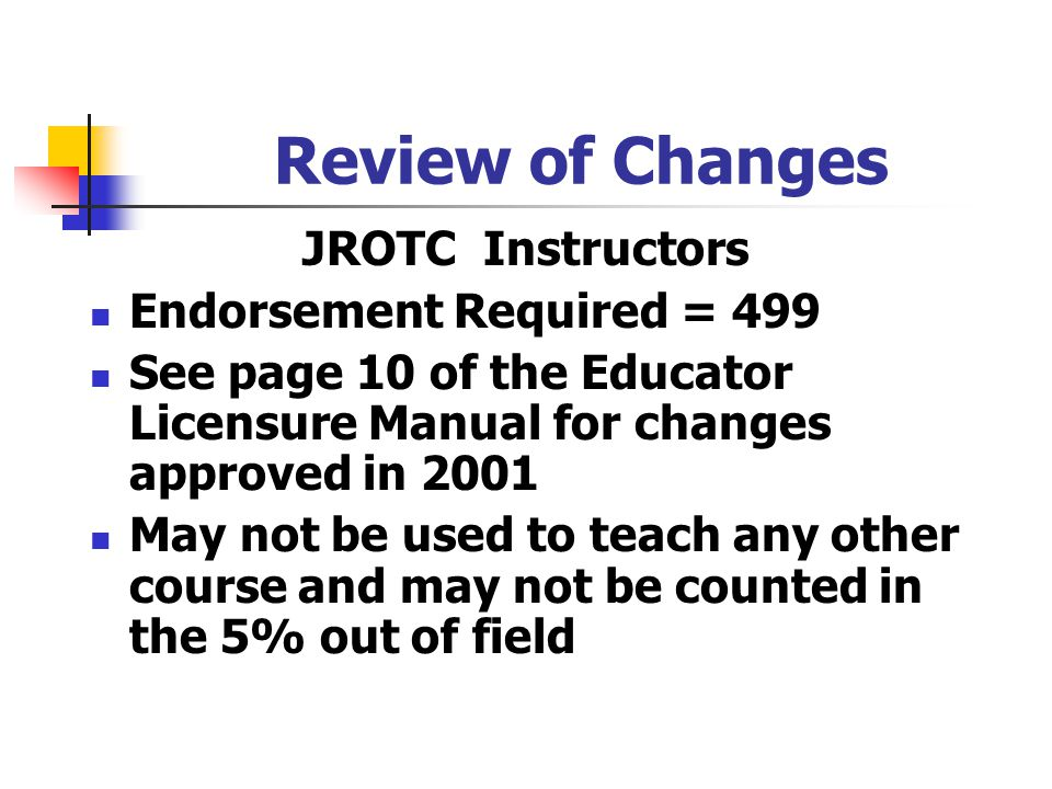 Review of Changes JROTC Instructors Endorsement Required = 499