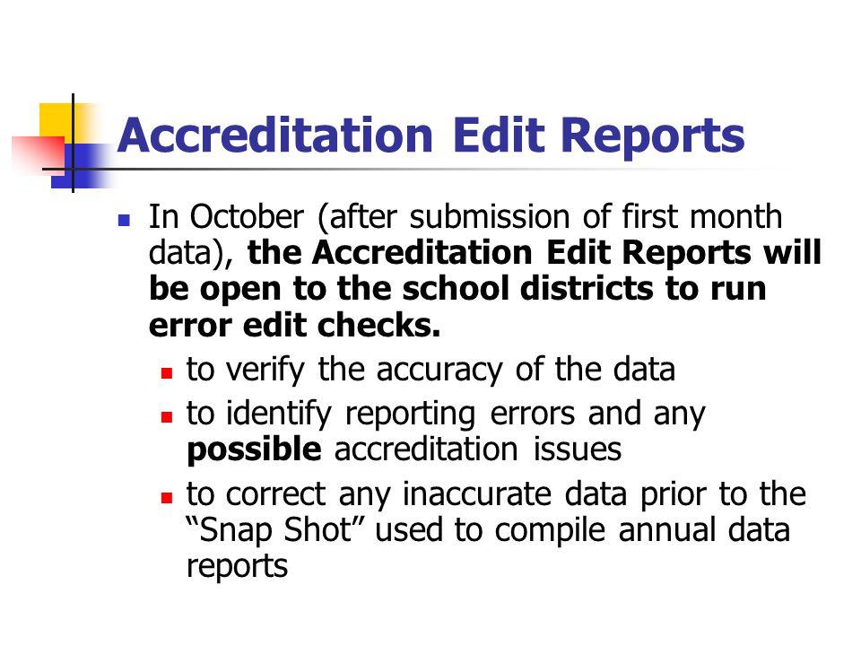 Accreditation Edit Reports