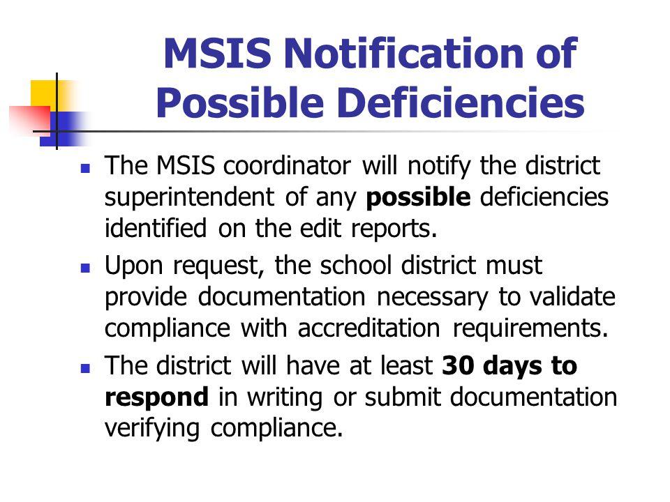 MSIS Notification of Possible Deficiencies