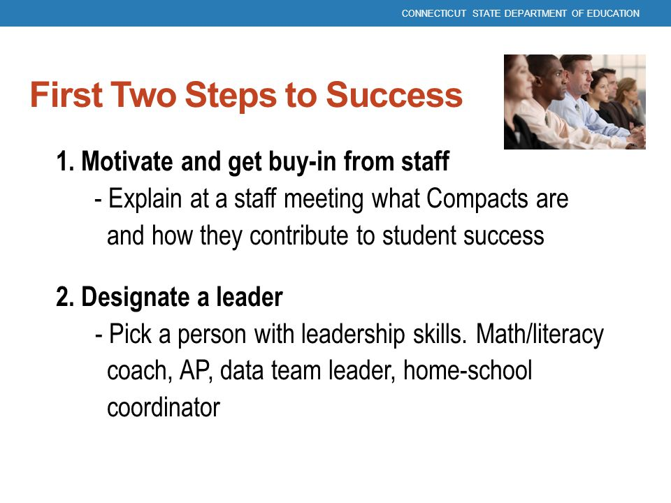 First Two Steps to Success