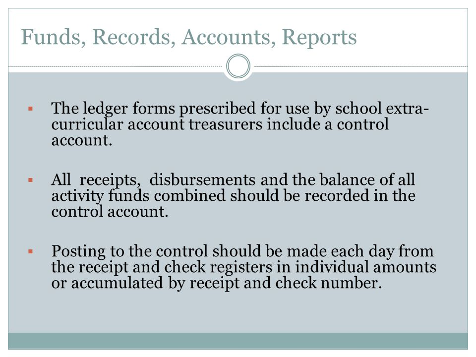 Funds, Records, Accounts, Reports