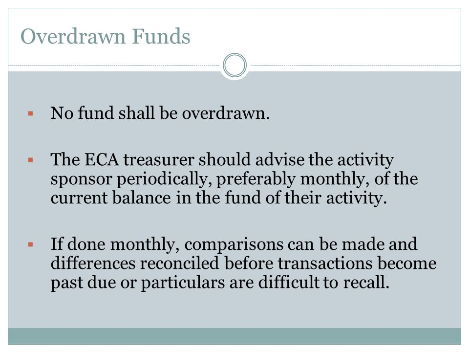 Overdrawn Funds No fund shall be overdrawn.