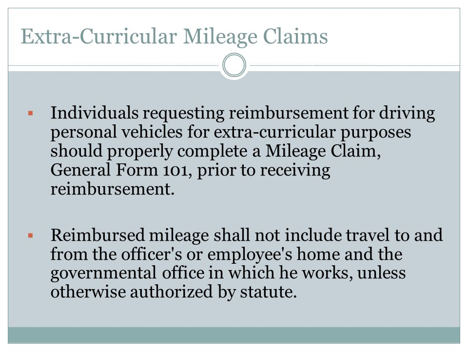 Extra-Curricular Mileage Claims
