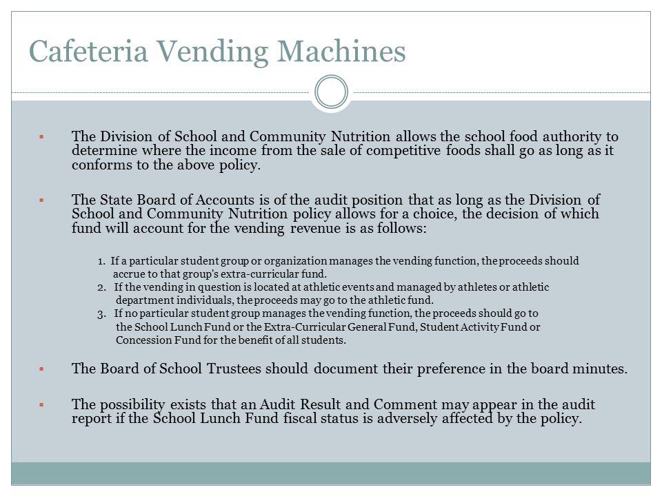 Cafeteria Vending Machines