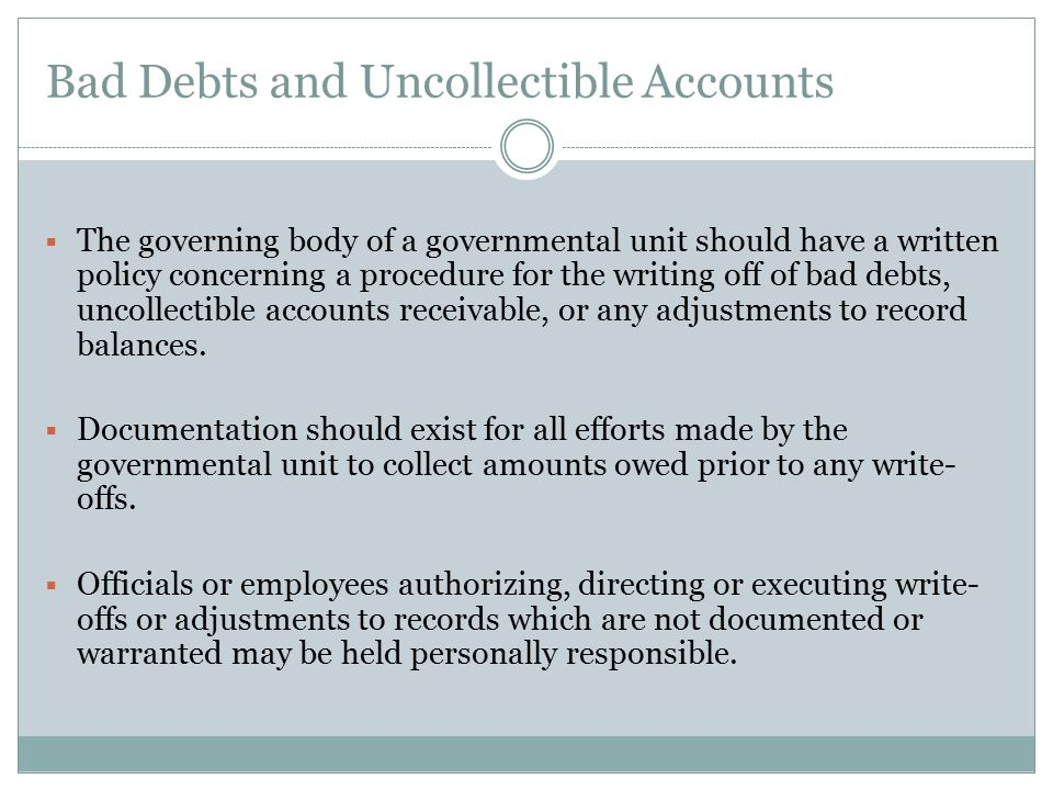 Bad Debts and Uncollectible Accounts